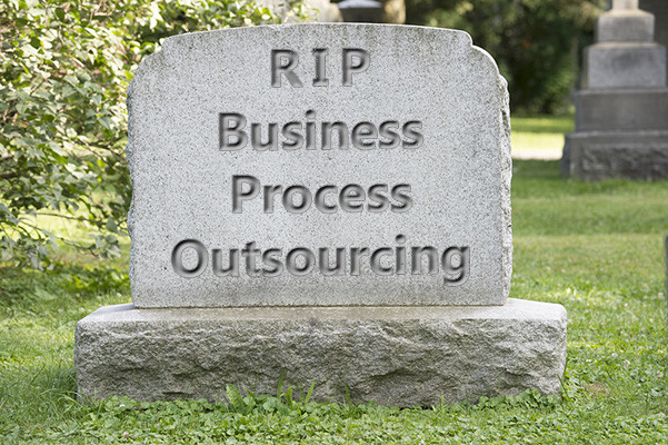6 Reasons Why Business Process Outsourcing is Dead
