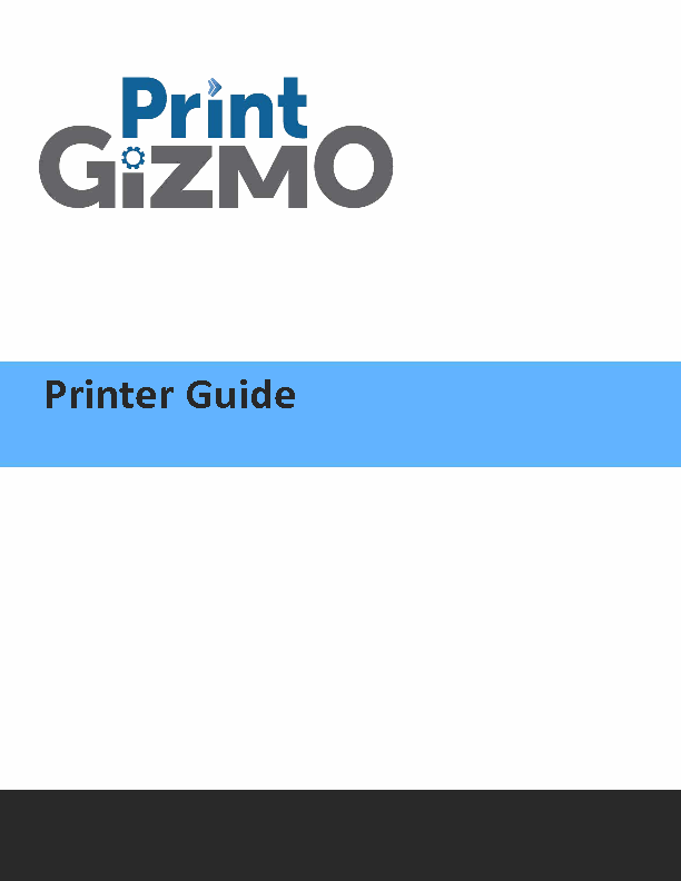 Printer Guide for PrintGIzmo
